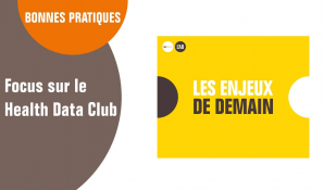 FOCUS sur le Health Data Club