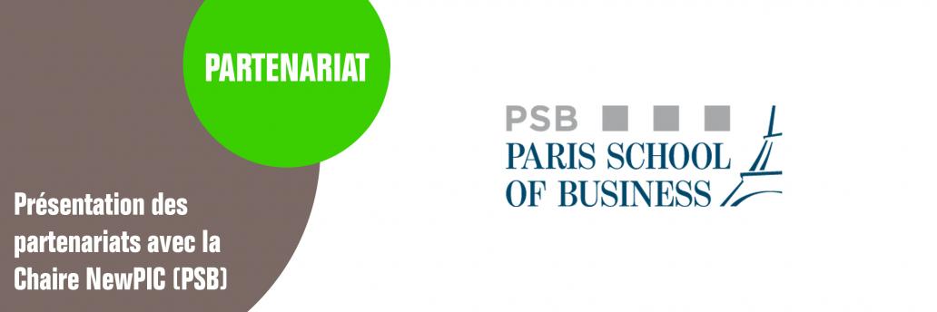 Présentation du partenariat avec la Chaire newPIC (PSB)